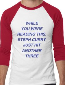 Steph with the three! Men's Baseball ¾ T-Shirt
