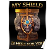 My Shield is here for You Poster