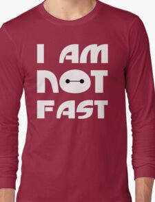 Baymax I Am Not Fast T Shirt Long Sleeve T-Shirt