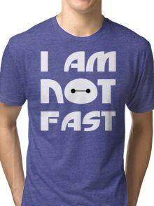 Baymax I Am Not Fast T Shirt Tri-blend T-Shirt