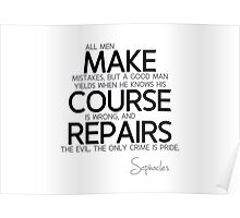 make course repairs - sophocles Poster
