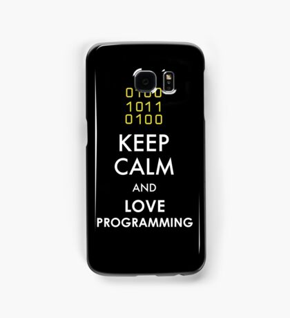 KEEP CALM AND LOVE PROGRAMMING Samsung Galaxy Case/Skin