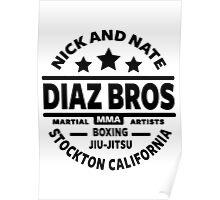 Nick And Nate Diaz Poster