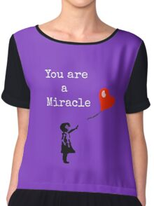 You Are A Miracle Chiffon Top