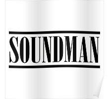 Soundman (Black) Poster