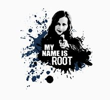 My Name Is Root Unisex T-Shirt