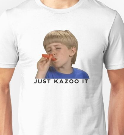 Just Kazoo It!  Unisex T-Shirt