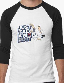 Taekwondo Just TaeKwonDo It Black Belt Martial Arts Korea Korean Tae Kwon Do Student Master Instructor Men's Baseball ¾ T-Shirt