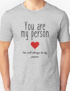 Grey's Anatomy - You are my Person Unisex T-Shirt