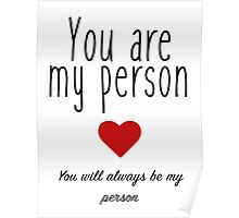Grey's Anatomy - You are my Person Poster