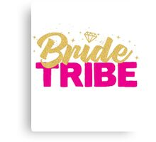 Bride Tribe Gold Foil Hot Pink Bridal Bridesmaid Sparkly Bling Wedding Bachelorette Party Hens Night Favors Gifts Canvas Print