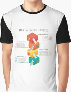 ENFP Sarcastic Functions Graphic T-Shirt