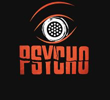 Psycho Psicosis Unisex T-Shirt