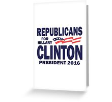 Republicans for Hillary Greeting Card