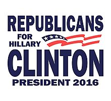 Republicans for Hillary Photographic Print