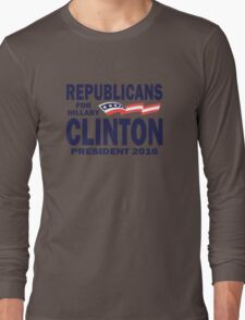 Republicans for Hillary Long Sleeve T-Shirt