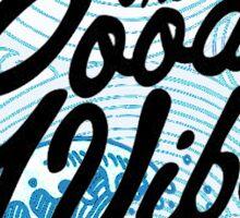 The Good Vibe Sticker