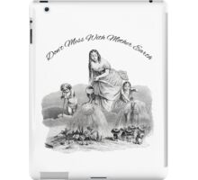 Don't Mess With Mother Earth - J. J. Grandville Illustration iPad Case/Skin