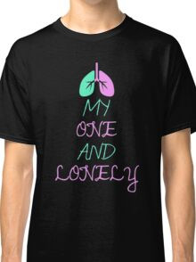 Music - My One and Lonely Classic T-Shirt