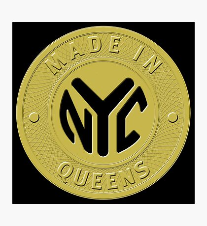 Made In New York Queens Photographic Print