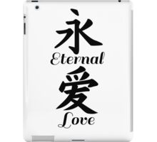 Eternal love in Chinese calligraphy iPad Case/Skin