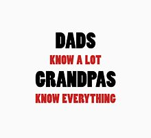 Grandpas Know Everything Unisex T-Shirt