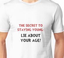 Lie About Age Unisex T-Shirt