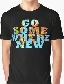 Travel - Go somewhere new Graphic T-Shirt
