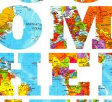 Travel - Go somewhere new Sticker