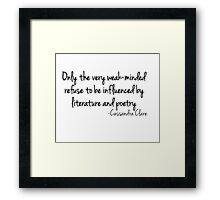 Influenced by Literature and Poetry... (white) Framed Print