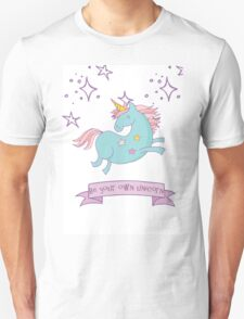 Be Your Own Unicorn Unisex T-Shirt