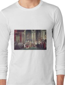Vintage famous art - Jacques-Louis David - The Consecration Of The Emperor Napoleon And The Coronation Of The Empress Josephine  Long Sleeve T-Shirt