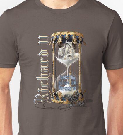 Richard II Shakespeare David Tennant I Wasted Time Unisex T-Shirt