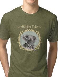 The Holding Tide-Realist Tri-blend T-Shirt