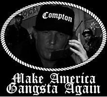 Donald Trump - Compton Gangsta - Make America Gangsta Again Photographic Print