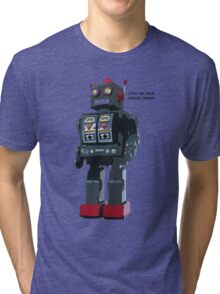 Robot Friend Tri-blend T-Shirt