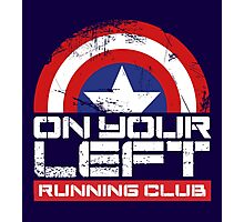 """On Your Left Running Club"" Version 02 Photographic Print"