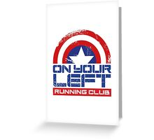 """On Your Left Running Club"" Version 01 Greeting Card"