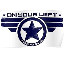 """On Your Left Running Club"" Hybrid Distressed Print 1 Poster"