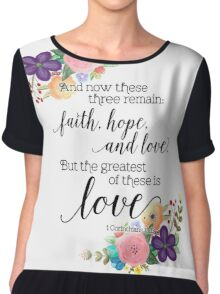 The Greatest of These Is Love Chiffon Top