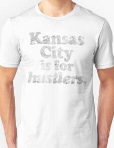 kansas city for hustler T-Shirt