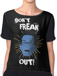 "Jimmy ""Don't Freak Out""  Chiffon Top"
