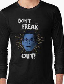 "Jimmy ""Don't Freak Out""  Long Sleeve T-Shirt"