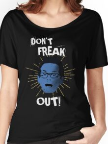 """Jimmy """"Don't Freak Out""""  Women's Relaxed Fit T-Shirt"""