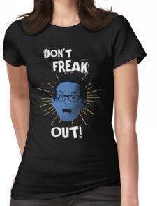 """Jimmy """"Don't Freak Out""""  Womens Fitted T-Shirt"""