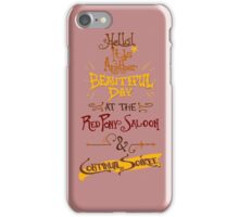Another Beautiful Day at the Red Pony Saloon iPhone Case/Skin