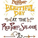 Another Beautiful Day at the Red Pony Saloon by Dralore