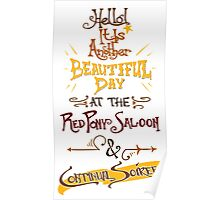 Another Beautiful Day at the Red Pony Saloon Poster