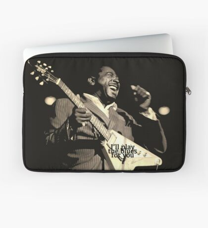 He'll Play The Blues For You! Laptop Sleeve