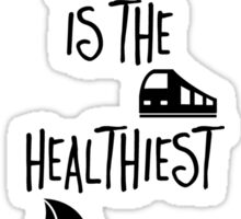 Travelling is the Healthiest Addiction Sticker